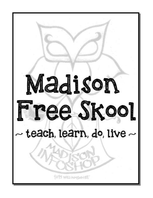 Madison Free Skool - New Session begins Monday, October 21st!